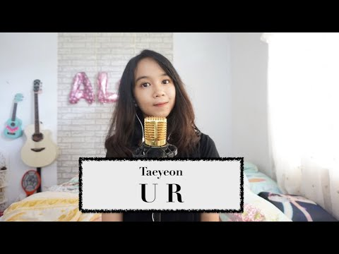 Free Download Ur - Taeyeon {cover By Alsa} Mp3 dan Mp4