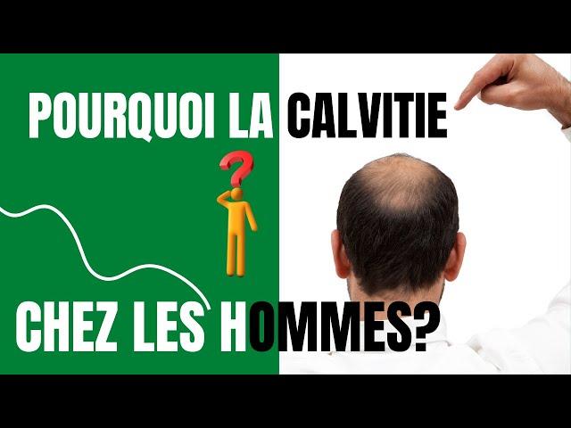Pourquoi la calvitie chez les hommes? #alopécie#chutedecheveux#