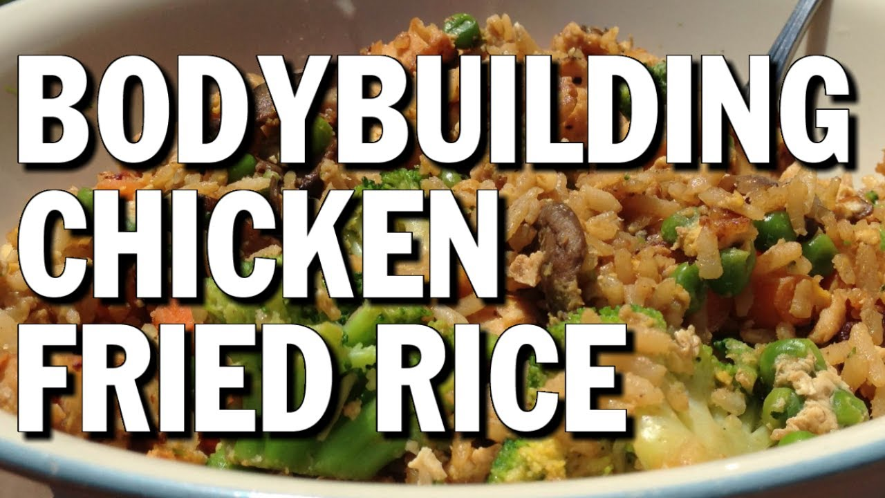 High protein bodybuilding meal chicken fried rice youtube forumfinder