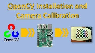OpenCv And Camera Calibration On A Raspberry Pi 3