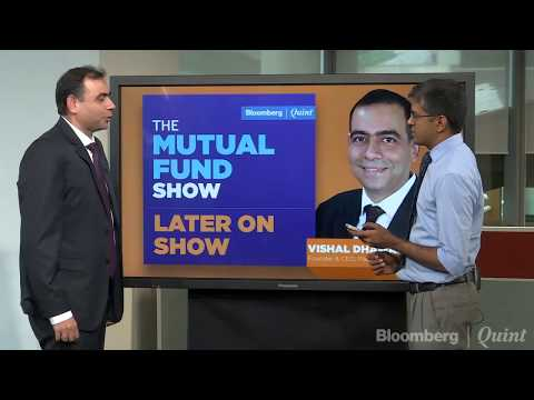 The Mutual Fund Show With Vishal Kapoor Of IDFC AMC