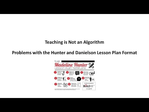 Problems with the Hunter/Danielson Lesson Plan Formats - YouTube