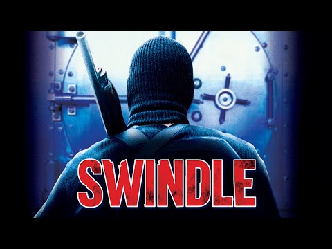 Swindle - Full Movie