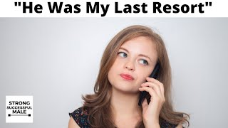 Man Dumps Wife When He Finds Out He Was Her Last Choice