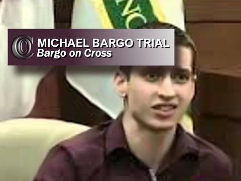 MICHAEL BARGO TRIAL - 🍿🍿🍿 Bargo on Cross