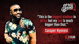 On The Ground: Cassper Nyovest's Last Interview Before #FillUpFNBStadium (Everything To Know)