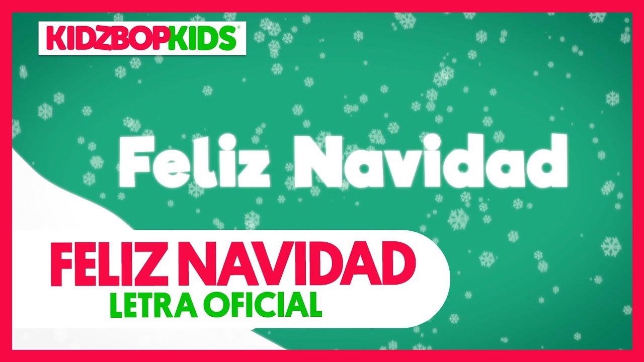 kidz bop kids feliz navidad letra oficial kidz bop christmas youtube kidz bop kids feliz navidad letra oficial kidz bop christmas
