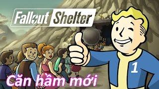 Cùng nhau chơi Fallout Shelter ! Phần 1 : Một Căn Hầm mới