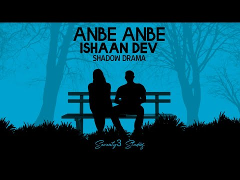 Anbe Anbe Kollathey | Shadow Drama | Ishaan Dev | AR Rahman | Jeans | CAPTIONS RECOMMENDED from YouTube · Duration:  49 seconds