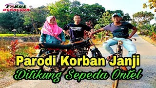 Korban Janji Parodi - Versi Sepeda Onthel Gokil!!
