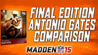 Final Edition Antonio Gates - Comparison and Pack Opening | MUT 15