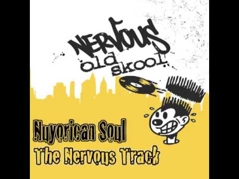 Nuyorican Soul - The Nervous Track