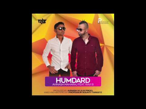 Humdard  Avinash Maharaj feat. Ravi B (Bollywood Remix)