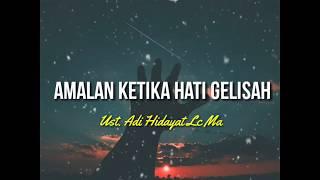 Download AMALAN KETIKA HATI GELISAH - Ust. Adi Hidayat Lc, Ma|Ceramah 1 menit|Ceramah singkat|Kultum|Kajian|