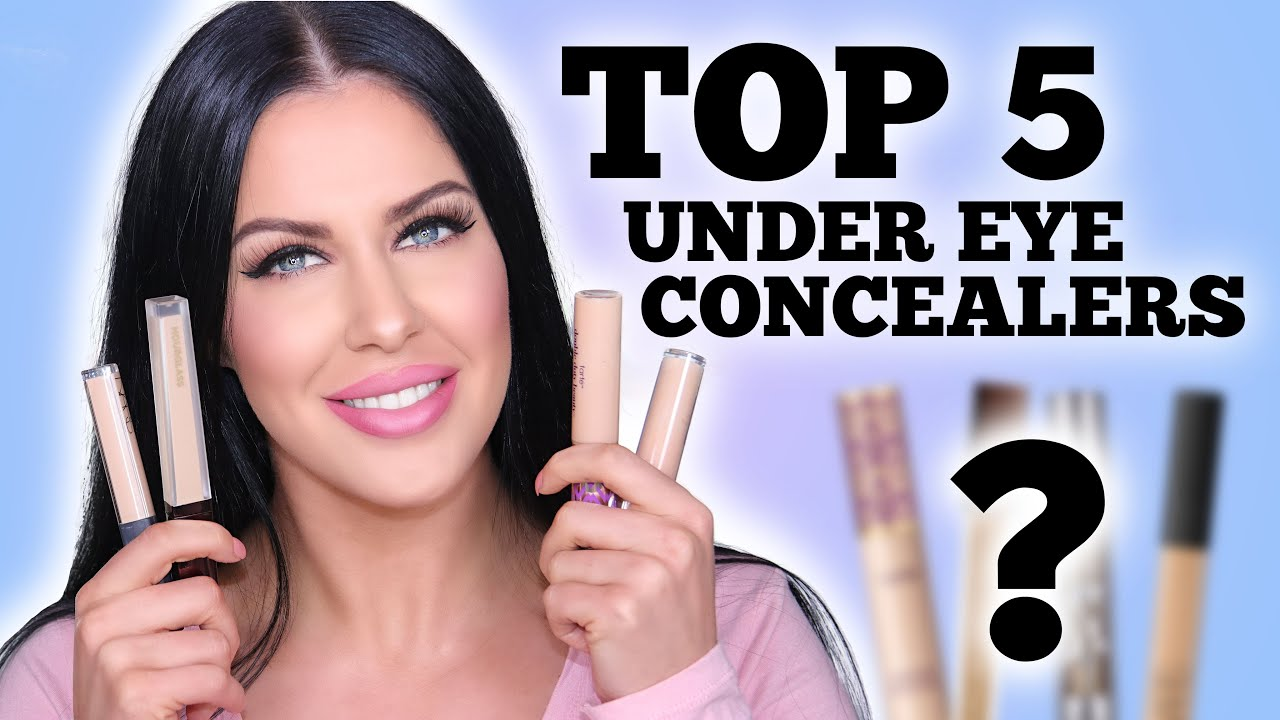 Top 5 Best Concealers for Under Eyes! Dark Circles GONE!!
