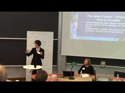 East Asia Research in Sweden: The Asian Future - Effects of Asia on Sweden