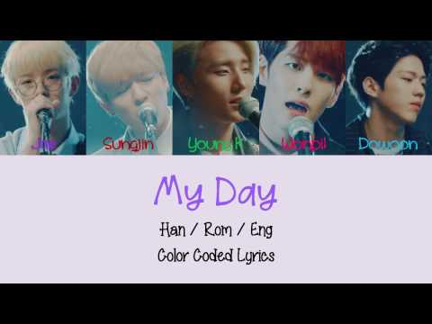 DAY6 - My Day [Color Coded Lyrics (Han/Rom/Eng)]