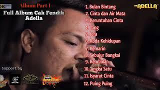 FULL ALBUM TERBARU CAK FENDIK ADELLA (1) | CUMI CUMI AUDIO