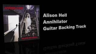 Alison Hell / Annihilator - Guitar Backing Track