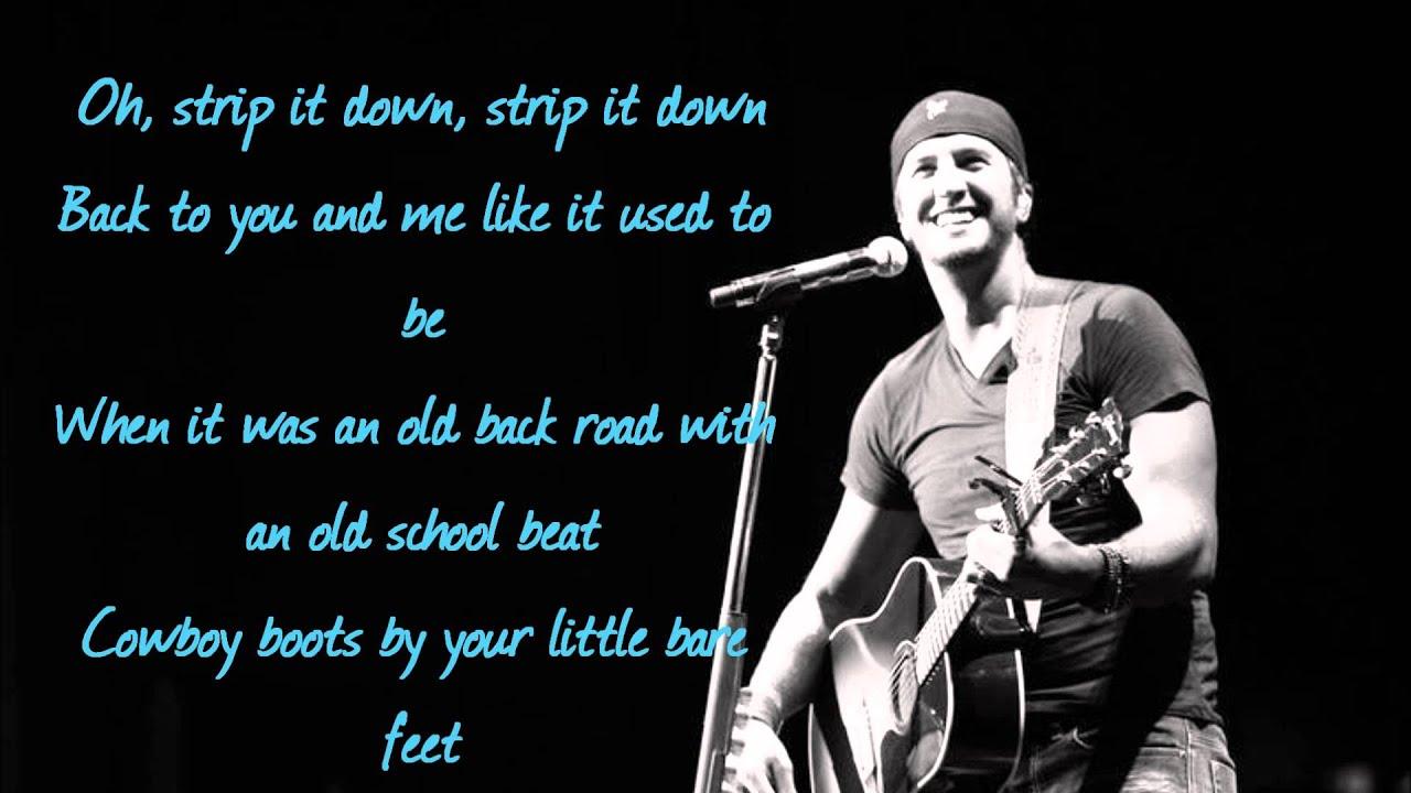 Strip It Down Luke Bryan Lyrics Youtube