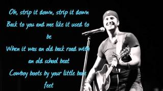 Strip It Down-Luke Bryan lyrics