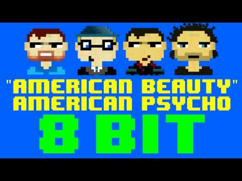 American Beauty American Psycho 8 Bit  Version Tribute to Fall Out Boy  8 Bit Universe