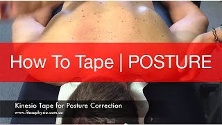 How To Kinesio Tape For Posture Correction | Strapping Tape