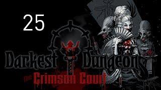 The Darkest Dungeon - 25 - Cursed Leveling