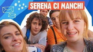 Sara e Marti #LaNostraStoria - Videomessaggio a Serena