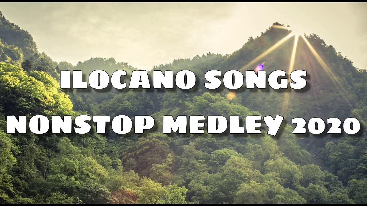 ILOCANO SONGS MEDLEY NON STOP 2020 - YouTube