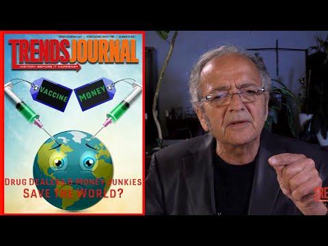 Trends Journal: Vaccine Money, Drug Dealers & Money Junkies Save the World