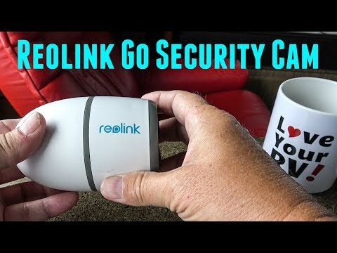 RV Security Camera Review - Reolink Go 4G LTE