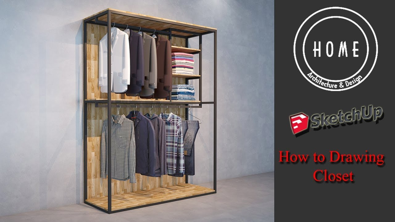 How To Make Closet In Sketchup