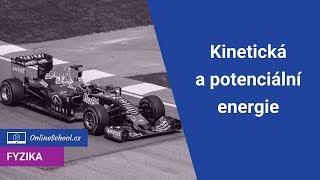 Kinetická A Potenciální Energie, Zákon Zachování   2/10 Energie   Fyzika   Onlineschool.cz