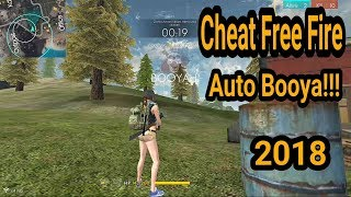 New Cheat Free Fire Garena 2018 Android  V1.10.1 AUTO BOOYA!!   NO ROOT