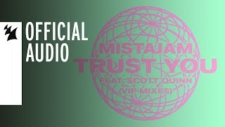 Play Trust You (feat. Scott Quinn) (VIP Club Dub Mix)
