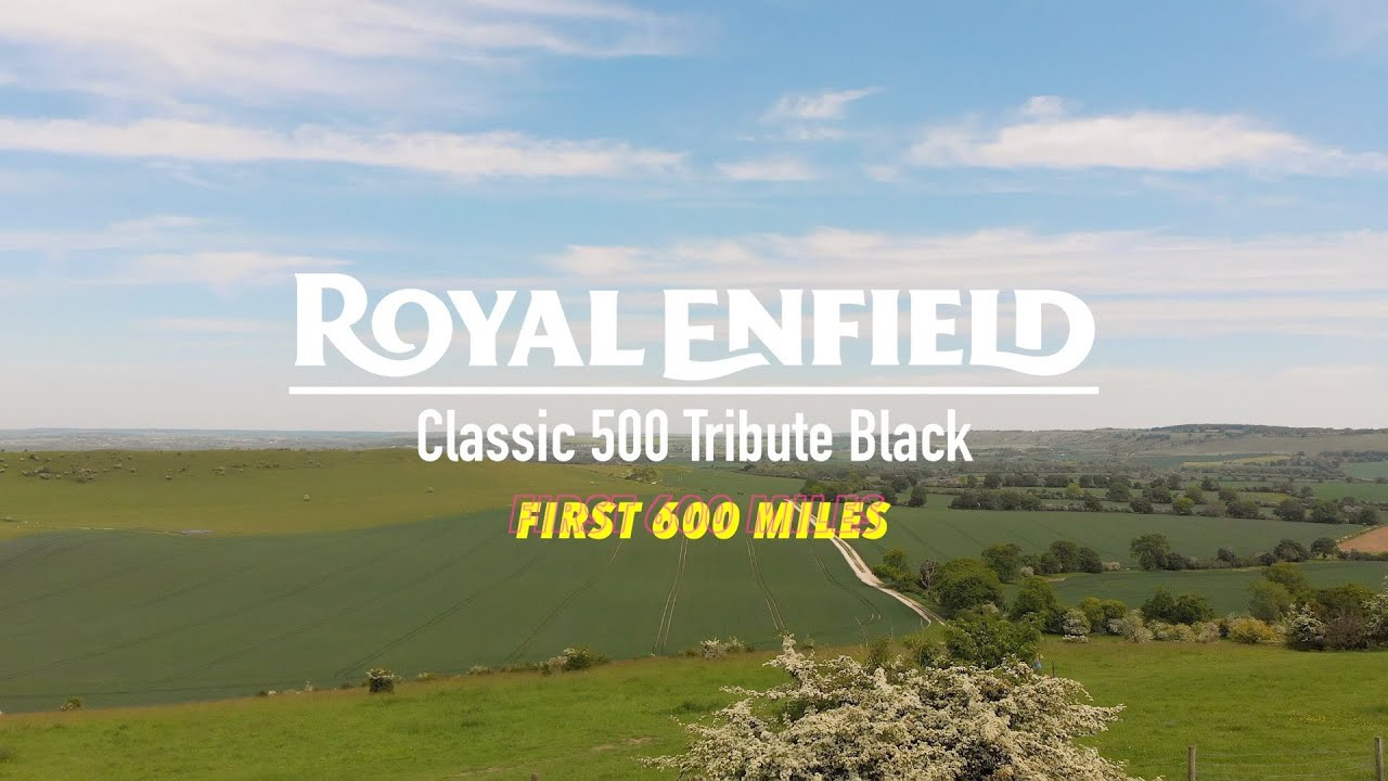 Royal Enfield Classic 500 Tribute Black - First 600 Miles
