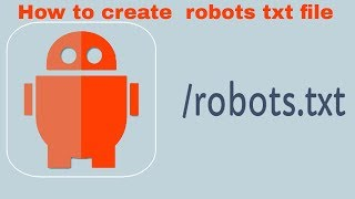How to create robots txt file for website SEO
