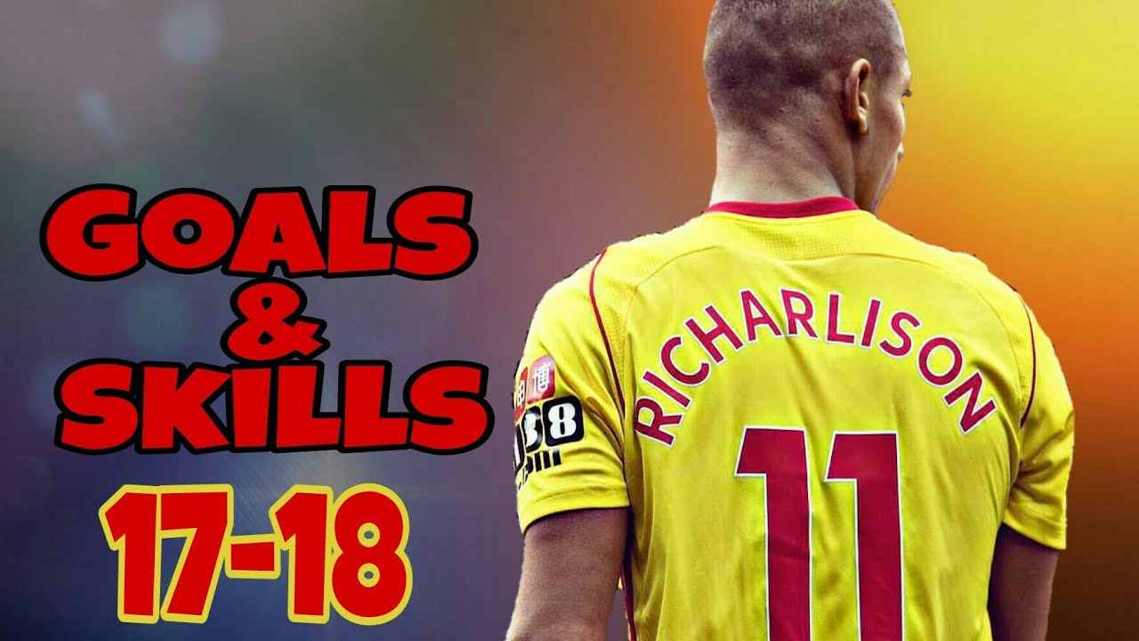 sports shoes 80cf2 871a1 Richarlison • 17-18 • Goals & Skills • HD