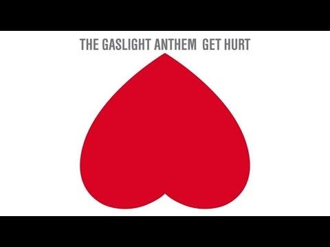 The Gaslight Anthem - Get Hurt (Audio)