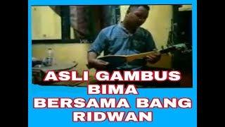 GAMBUS BIMA NTB,  BERSAMA  BANG RIDWAN PART 1