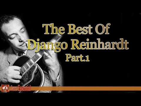 The Best Of Django Reinhardt - Part 1 | Jazz Music