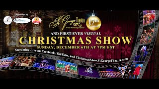 St. George Theatre VIRTUAL Christmas Show