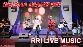 Geisha Diary #47 - Rencana Hebat at RRI LIVE MUSIC (Highlight)