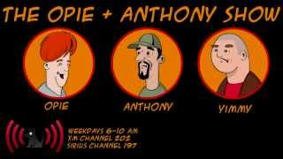Opie & Anthony - Ah...What The Hell Do I Know (3-21-2013)