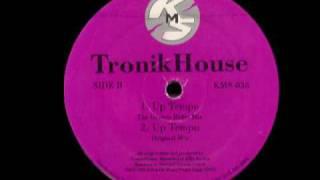Tronik House - Up Tempo (Original Mix) [1992]