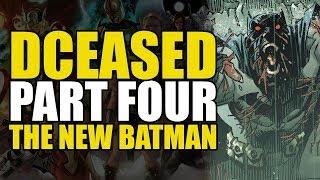 DCeased Part 4: The New Batman   Comics Explained