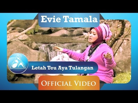 Evie Tamala - Letah Teu Aya Tulangan