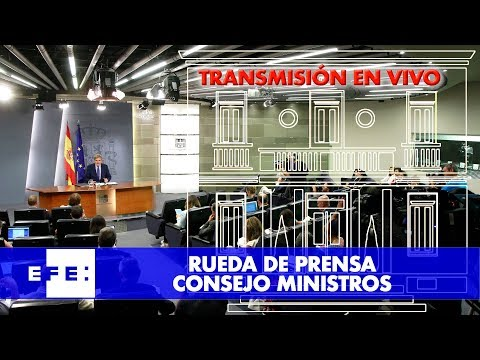 Rueda de prensa Consejo de Ministros