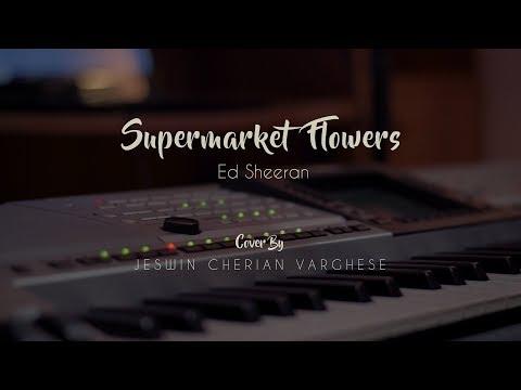 Ed Sheeran-Supermarket Flowers(cover)